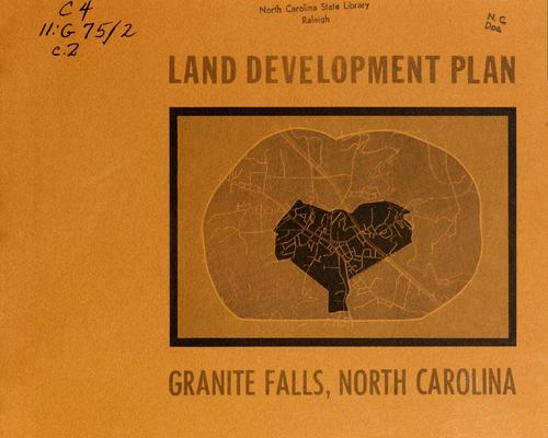 Land development plan, Granite Falls, North Carolina by North Carolina. Division of Community Planning