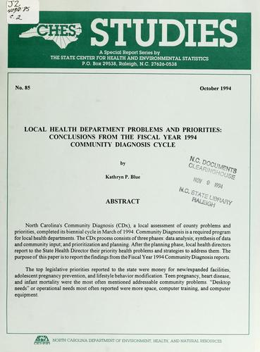Local health department problems and priorities by Kathryn P. Blue