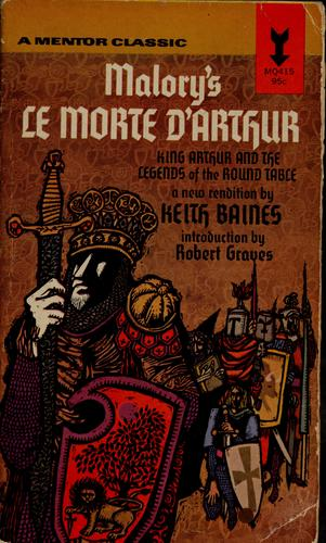 Malory's Le morte d'Arthur by Sir Thomas Malory