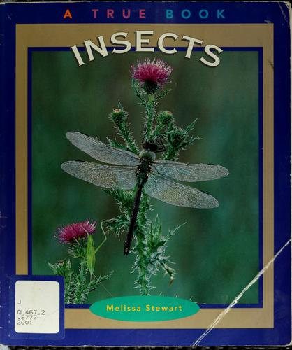 Insects by Melissa Stewart