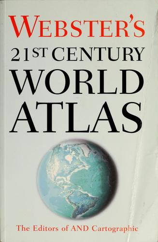 Webster's 21st century world atlas by Rand McNally