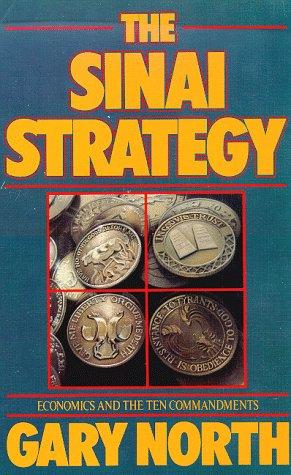 Sinai Strategy by Gary North