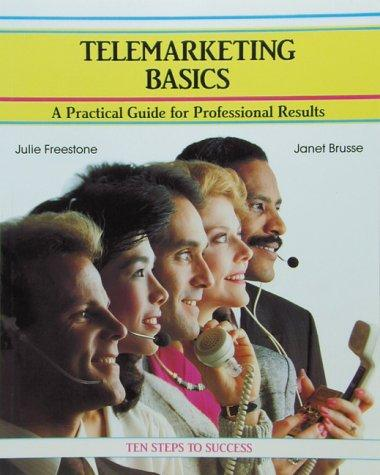 Telemarketing basics by Julie Freestone