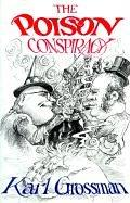 The poison conspiracy by Karl Grossman