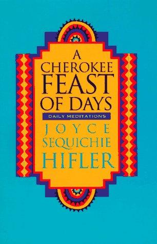 A Cherokee feast of days by Joyce Hifler