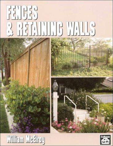 Fences & retaining walls by William McElroy