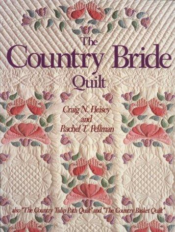 The country bride quilt by Craig N. Heisey