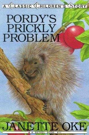 Pordy's prickly problem by Janette Oke