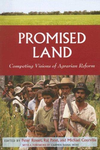 Promised land by edited by Peter Rosset, Raj Patel, and Michael Courville.