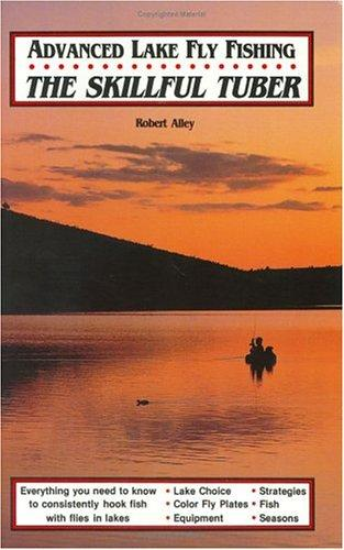 Advanced lake fly fishing by Robert Alley