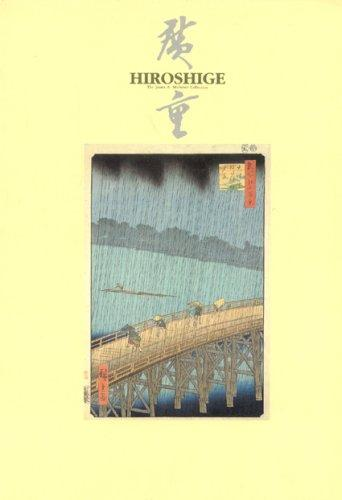 Prints by Utagawa Hiroshige in the James A. Michener Collection by Hiroshige Andō