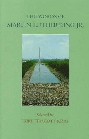 The Words of Martin Luther King, Jr. (Words of Series) by Coretta Scott King