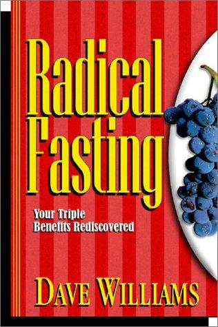 Radical Fasting by Dave Williams