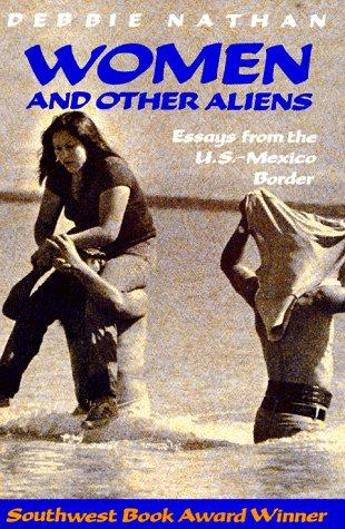 Women and other aliens by Debbie Nathan