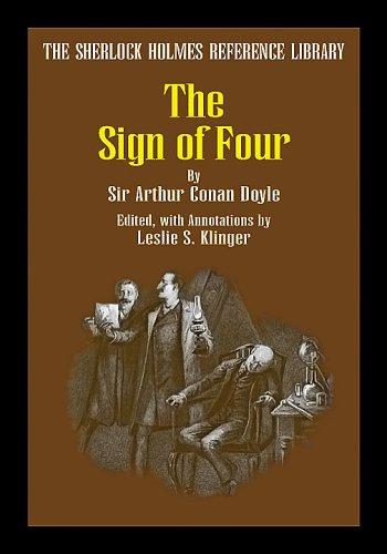 The Sign of Four (The Sherlock Holmes Reference Library) by Arthur Conan Doyle