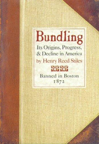 Bundling by Henry Reed Stiles