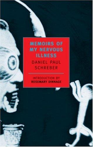 Memoirs of my nervous illness by