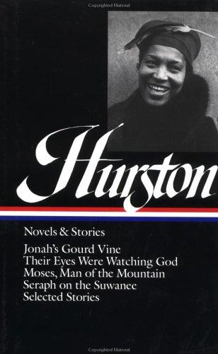 Novels and stories by Zora Neale Hurston