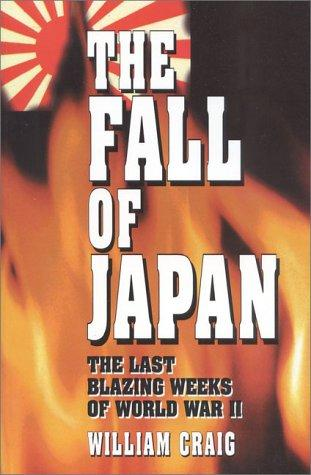The fall of Japan by Craig, William
